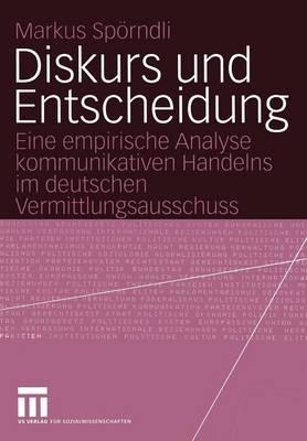 Diskurs und Entscheidung (Paperback)