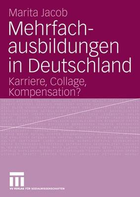Mehrfachausbildungen in Deutschland (Paperback)