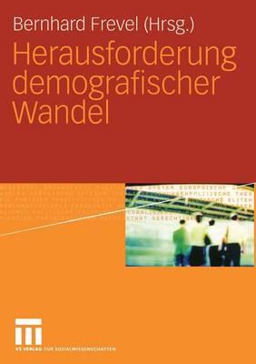 Herausforderung Demografischer Wandel - Perspektiven Der Gesellschaft (Paperback)