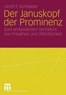 Der Januskopf der Prominenz (Paperback)