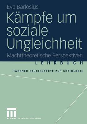 Kampfe um Soziale Ungleichheit - Studientexte Zur Soziologie (Paperback)