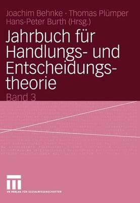 Jahrbuch fur Handlungs- und Entscheidungstheorie - Jahrbuch fur Handlungs- u. Entscheidungstheorie (Paperback)