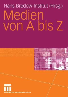 Medien Von a Bis Z (Paperback)