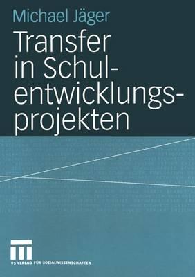 Transfer in Schulentwicklungsprojekten (Paperback)