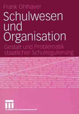 Schulwesen und Organisation (Paperback)