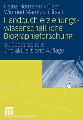Handbuch Erziehungswissenschaftliche Biographieforschung (Paperback)