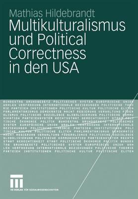 Multikulturalismus und Political Correctness in den USA (Paperback)