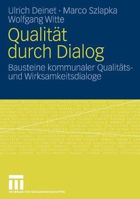 Qualitat Durch Dialog: Bausteine Kommunaler Qualitats- Und Wirksamkeitsdialoge (Paperback)