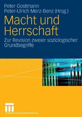 Macht Und Herrschaft: Zur Revision Zweier Soziologischer Grundbegriffe (Paperback)