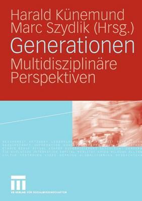 Generationen: Multidisziplin�re Perspektiven (Paperback)