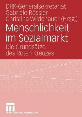 Menschlichkeit Im Sozialmarkt: Die Grunds tze Des Roten Kreuzes (Paperback)