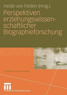 Perspektiven Erziehungswissenschaftlicher Biographieforschung - Lernweltforschung 1 (Paperback)