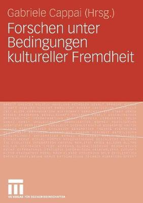Forschen Unter Bedingungen Kultureller Fremdheit (Paperback)