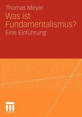 Was Ist Fundamentalismus?: Eine Einf hrung (Paperback)