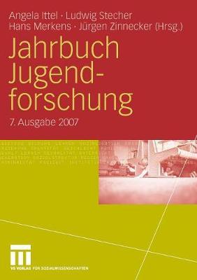 Jahrbuch Jugendforschung 2007: 7. Ausgabe 2007 (Paperback)