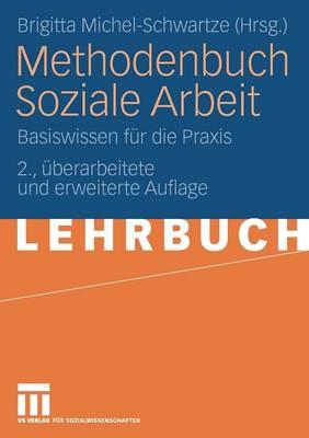 Methodenbuch Soziale Arbeit: Basiswissen F r Die Praxis (Paperback)