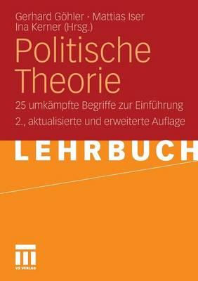 Politische Theorie: 25 Umk mpfte Begriffe Zur Einf hrung (Paperback)