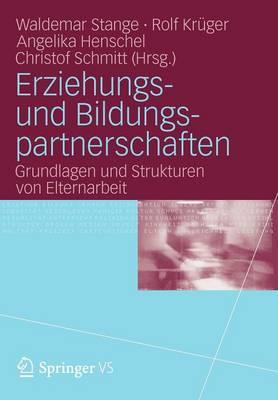 Erziehungs- Und Bildungspartnerschaften: Grundlagen Und Strukturen Von Elternarbeit (Paperback)