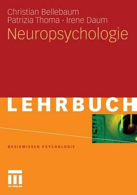 Neuropsychologie - Basiswissen Psychologie (Paperback)