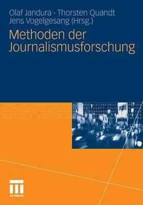 Methoden Der Journalismusforschung (Paperback)