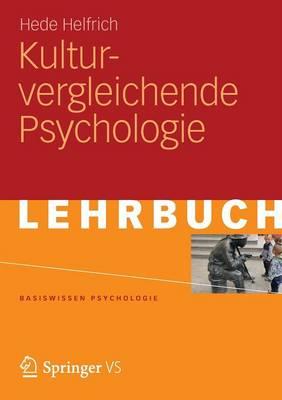 Kulturvergleichende Psychologie - Basiswissen Psychologie (Paperback)
