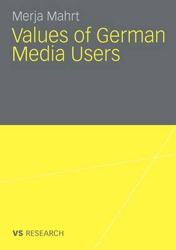 Values of German Media Users 2010 (Paperback)