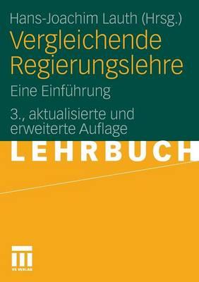 Vergleichende Regierungslehre: Eine Einf�hrung (Paperback)