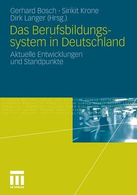 Das Berufsbildungssytem in Deutschland: Aktuelle Entwicklungen Und Standpunkte (Paperback)