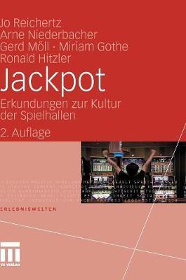 Jackpot: Erkundungen Zur Kultur Der Spielhallen - Erlebniswelten (Hardback)