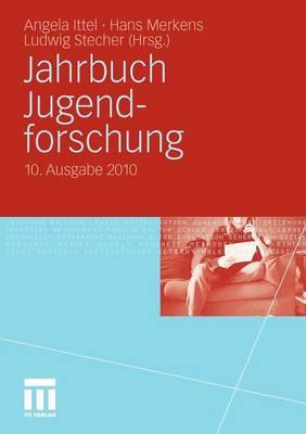 Jahrbuch Jugendforschung: 10. Ausgabe 2010 (Paperback)