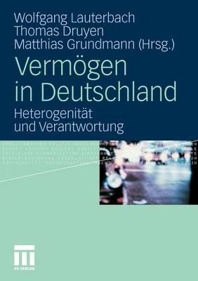 Verm�gen in Deutschland: Heterogenit�t Und Verantwortung (Paperback)