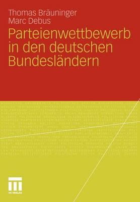 Parteienwettbewerb in Den Deutschen Bundesl�ndern (Paperback)