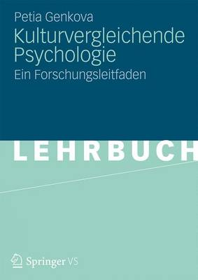 Kulturvergleichende Psychologie: Ein Forschungsleitfaden (Paperback)