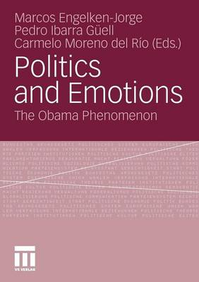 Politics and Emotions 2011: The Obama Phenomenon (Paperback)