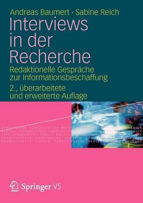 Interviews in Der Recherche: Redaktionelle Gespr che Zur Informationsbeschaffung (Paperback)
