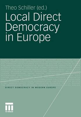 Local Direct Democracy in Europe - Direct Democracy in Modern Europe (Paperback)