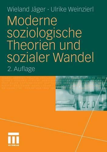 Moderne Soziologische Theorien Und Sozialer Wandel (Paperback)