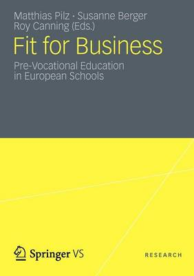 Fit for Business: Pre-Vocational Education in European Schools (Paperback)
