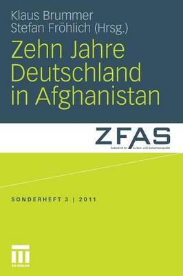 Zehn Jahre Deutschland in Afghanistan - Sonderheft Der Zeitschrift F R Au En- Und Sicherheitspolitik 3 (Paperback)