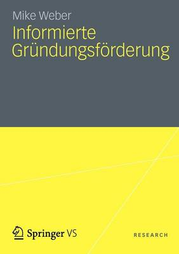 Informierte Gr ndungsf rderung (Paperback)