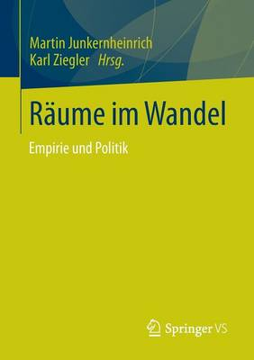 R�ume Im Wandel: Empirie Und Politik (Paperback)