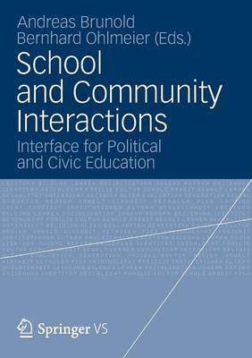 School and Community Interactions: Interface for Political and Civic Education (Paperback)