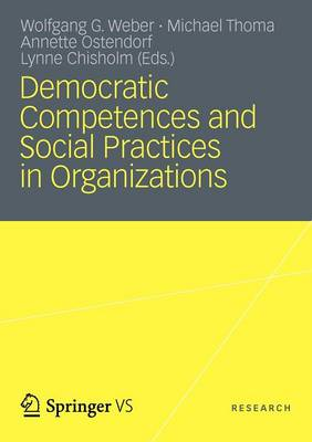 Democratic Competences and Social Practices in Organizations (Paperback)