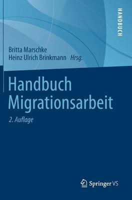 Handbuch Migrationsarbeit (Hardback)
