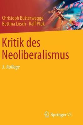 Kritik Des Neoliberalismus (Hardback)