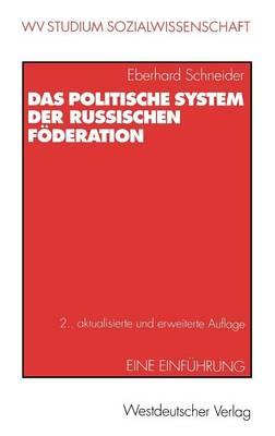 Das Politische System der Russischen Foderation - Wv Studium 187 (Paperback)