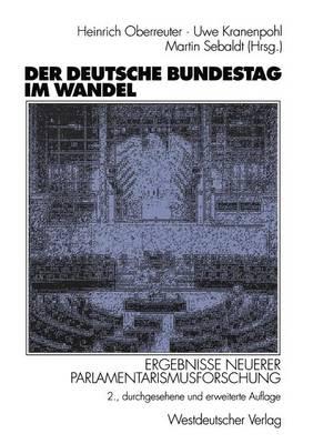Der Deutsche Bundestag im Wandel (Paperback)