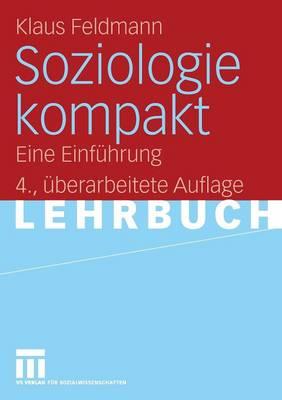 Soziologie Kompakt: Eine Einf�hrung (Paperback)