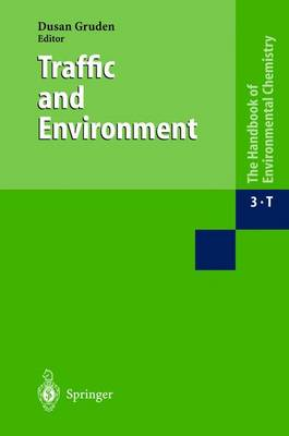Traffic and Environment - Anthropogenic Compounds 3 / 3T (Hardback)