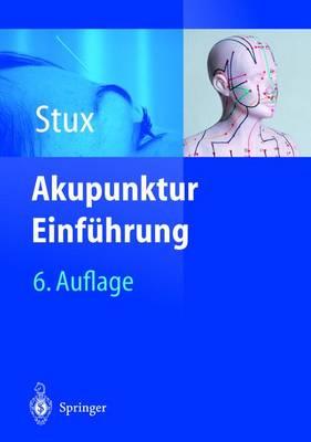 Akupunktur: Einfa1/4hrung (Hardback)